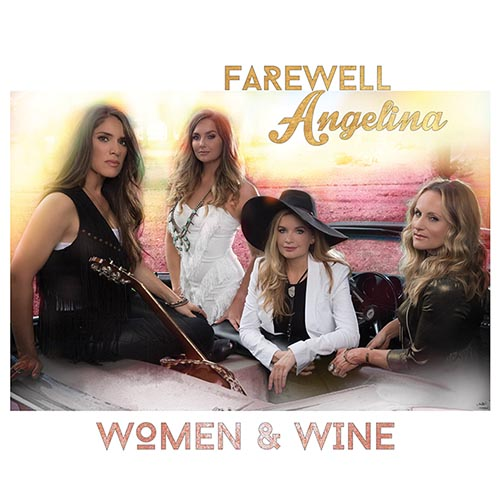 Farewell angelina - women and Wine